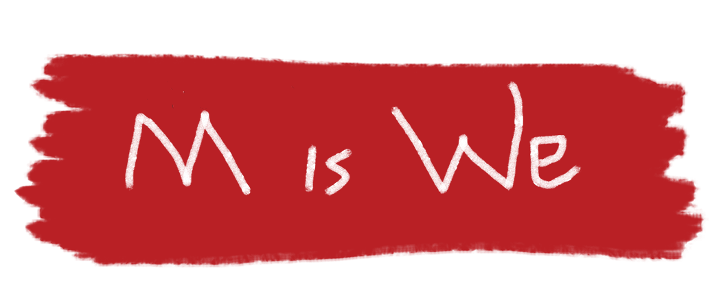 M is We Banner